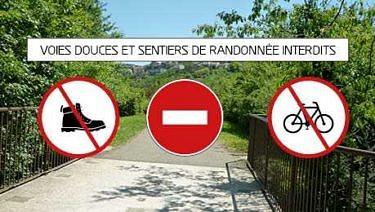 Voies douces et sentiers de randonnée interdits