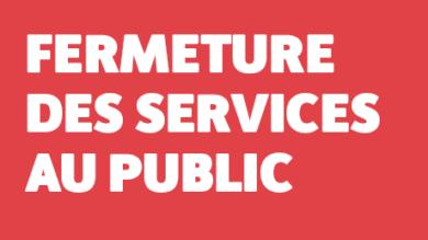 Fermeture services au public