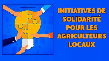 Initiatives de solidarité pour les agriculteurs locaux